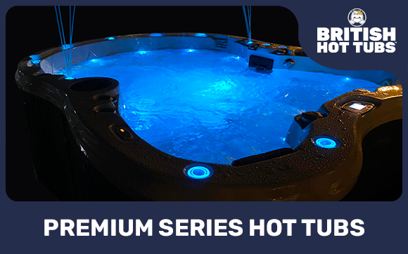 Premium Series Hot Tubs by British Hot Tubs